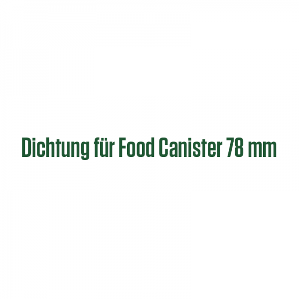 Dichtung für Food Canister 78 mm