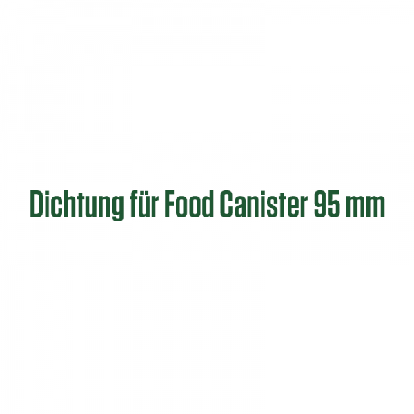 Dichtung für Food Canister 95 mm